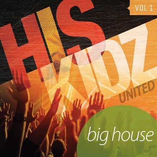 Big House by His Kidz United