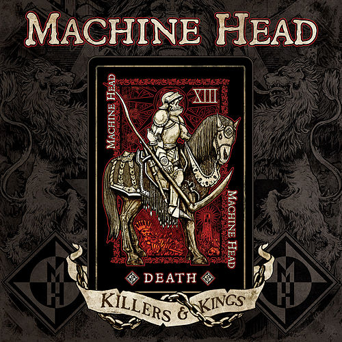Killers & Kings by Machine Head