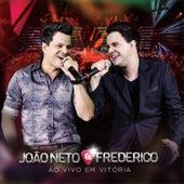 Ao Vivo Em Vitória by João Neto e Frederico
