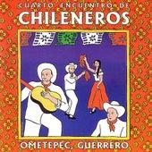 Cuarto Encuentro De Chileneros by Various Artists