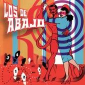 Los De Abajo by Los De Abajo