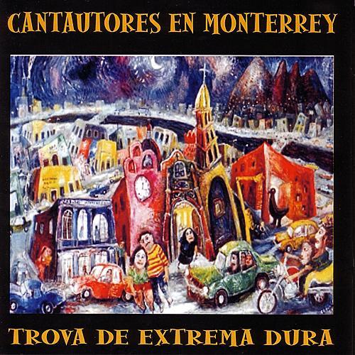Cantautores En Monterrey Trova De Extremadura by Various Artists