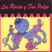 Los Rincon Y Don Pulpo by Los Hermanos Rincon