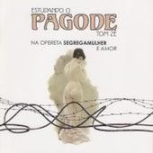 Estudando O Pagode - Na Opereta Segregamulher E Amor by Tom Zé