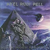 Black Moon Pyramid by Axel Rudi Pell