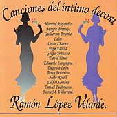 Canciones Del Intimo Decoro by Various Artists