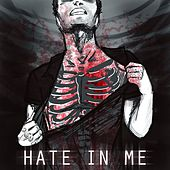 Hate in Me by Spiritual Plague