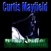 Future Shock von Curtis Mayfield
