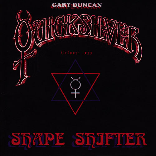 Shapeshifter Volume Two by Quicksilver Messenger Service