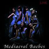 Live by Mediaeval Baebes