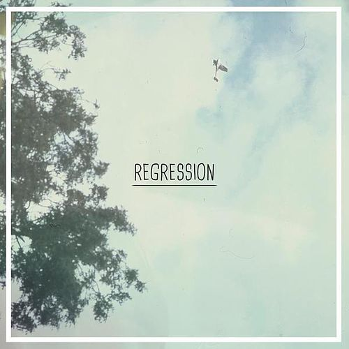 Regression (Digital Single) by Broadcast