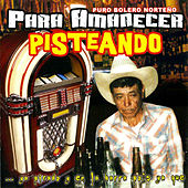 Para Amanecer Pisteando by Various Artists