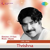 Thrishna (Original Motion Picture Soundtrack) by Various Artists