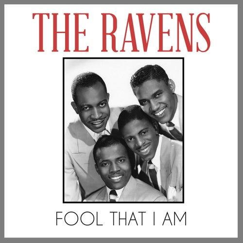 Fool That I Am von The Ravens