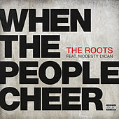 When The People Cheer by The Roots