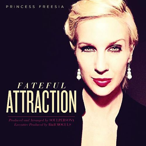 FateFul Attraction by Princess Freesia