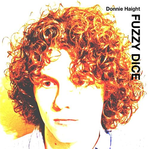Fuzzy Dice by Donnie Haight