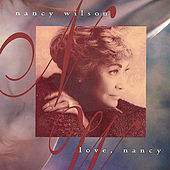 Love, Nancy by Nancy Wilson