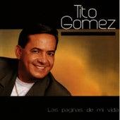 Las Paginas De Mi Vida by Tito Gomez