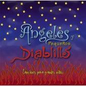 Ángeles y Pequeños Diablillos by Various Artists
