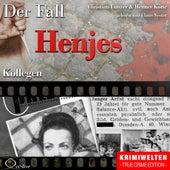 Truecrime - Kollegen (Der Fall Henjes) by Claus Vester