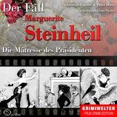 Truecrime - Die Mätresse des Präsidenten (Der Fall Marguerite Steinheil) by Claus Vester