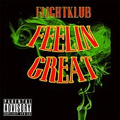 Feelin Great by FlightKlub