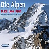 Die Alpen by Black Dyke Band
