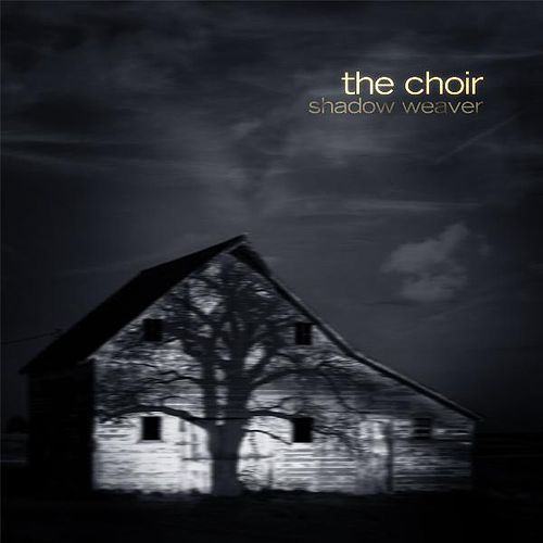 Shadow Weaver by The Choir (3)
