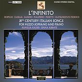 L'Infinito (20th Century Italian Songs for Mezzo-Soprano and Piano) by Kamelia Kader