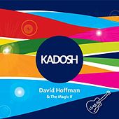 Kadosh by David Hoffman