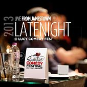 Live from Jamestown: Latenight @ Lucy Comedy Fest 2013 by Various Artists
