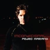 Incondicional by Pedro Mariano