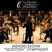 Mendelssohn: Symphony No. 3 - Cherubini: Medea Overture by Chamber Orchestra Of Philadelphia