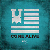 Come Alive by 116