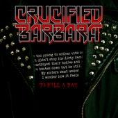 To Kill A Man by Crucified Barbara