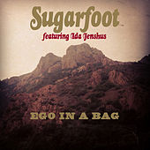 Ego In a Bag (feat. Ida Jenshus) by Sugarfoot