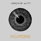 Neumond by Joachim Witt
