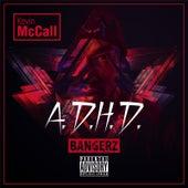 A.D.H.D. (Bangerz) by Kevin McCall