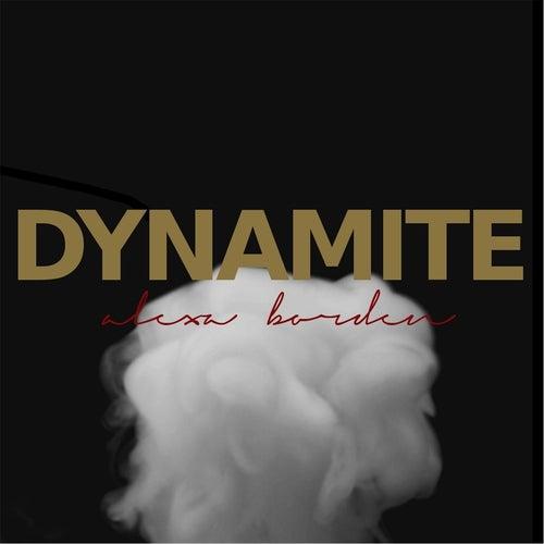 Dynamite by Alexa Borden