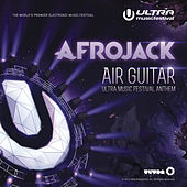 Air Guitar (Ultra Music Festival Anthem) von Afrojack