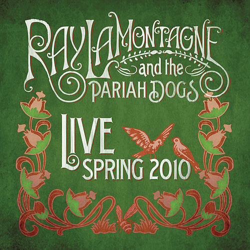 Live: Spring 2010 by Ray LaMontagne