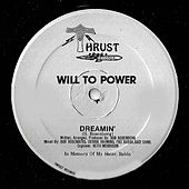 Dreamin' by Will To Power