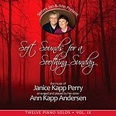 Soft Sounds for a Soothing Sunday, Vol. IX by Janice Kapp Perry