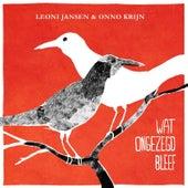 Wat Ongezegd Bleef by Leoni Jansen
