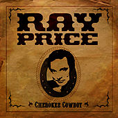 Cherokee Cowboy by Ray Price