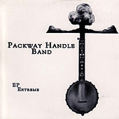 EP Extreme by The Packway Handle Band