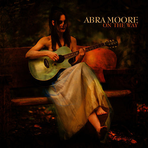 On The Way by Abra Moore