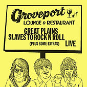 Slaves To Rock N Roll by Great Plains