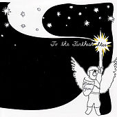 To The Farthest Star by Golden Bear